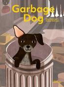 Cover-Bild zu Wilkinson, Robbie: Garbage Dog