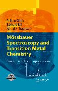 Cover-Bild zu Mössbauer Spectroscopy and Transition Metal Chemistry (eBook) von Gütlich, Philipp