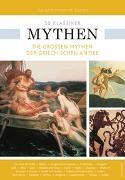 Cover-Bild zu 50 Klassiker Mythen von Dommermuth-Gudrich, Gerold