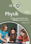 Cover-Bild zu 30 x 45 Minuten - Physik von Vogt, Patrick