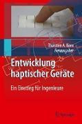 Cover-Bild zu Entwicklung Haptischer Geräte von Kern, Thorsten A.