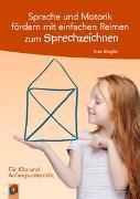 Cover-Bild zu Sprache und Motorik fördern mit einfachen Reimen zum Sprechzeichnen von Bingler, Ines