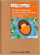 Cover-Bild zu Kinder entdecken die Geschichte von Mose von Weber, Eva