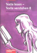 Cover-Bild zu Texte lesen - Texte verstehen 8. Schülerheft von Menzel, Wolfgang (Hrsg.)