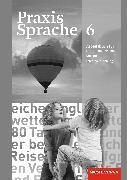 Cover-Bild zu Praxis Sprache 6. Arbeitsbuch für das gemeinsame Lernen. Lehrerhandreichungen von Glismann, Dörte