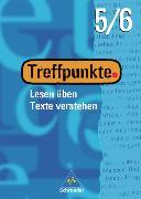 Cover-Bild zu 5/6 Schuljahr: Arbeitsheft - Treffpunkte - Lesen üben, Texte verstehen