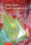Cover-Bild zu Texte lesen - Texte verstehen 8. Arbeitsheft von Henke, Roland