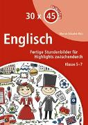 Cover-Bild zu 30 x 45 Minuten - Englisch von Schadek- Bätz, Marion