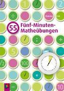 Cover-Bild zu 55 Fünf-Minuten-Matheübungen von Fink, Christine