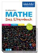 Cover-Bild zu Mathe - Das Elternbuch - Schülerhilfe von Blum, Wolfgang