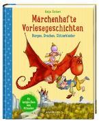 Cover-Bild zu Märchenhafte Vorlesegeschichten von Richert, Katja