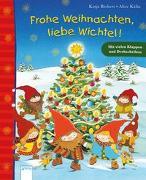 Cover-Bild zu Frohe Weihnachten, liebe Wichtel! von Richert, Katja