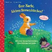 Cover-Bild zu Gute Nacht, kleines Sternenhäschen! Allererste Gutenachtgeschichten, Einschlafreime und Lieder von Richert, Katja
