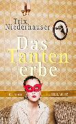 Cover-Bild zu Niederhauser, Trix: Das Tantenerbe (eBook)