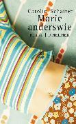 Cover-Bild zu Schairer, Carolin: Marie anderswie (eBook)