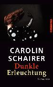Cover-Bild zu Schairer, Carolin: Dunkle Erleuchtung (eBook)