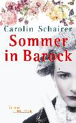 Cover-Bild zu Schairer, Carolin: Sommer in Barock (eBook)