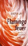 Cover-Bild zu Lay, Laura: Flamingofeuer (eBook)