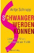 Cover-Bild zu Schrupp, Antje: Schwangerwerdenkönnen (eBook)