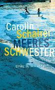 Cover-Bild zu Schairer, Carolin: Meeresschwester (eBook)