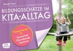 Cover-Bild zu Bildungsschätze im Kita-Alltag von Franz, Margit