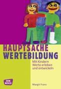 Cover-Bild zu Hauptsache Wertebildung von Franz, Margit