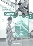 Cover-Bild zu Kunst entdecken 2. Handbuch für den Unterricht von Binzen, Franz