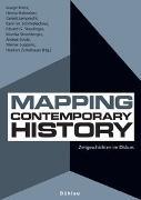 Cover-Bild zu Mapping Contemporary History von Franz, Margit (Hrsg.)