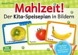 Cover-Bild zu Mahlzeit! Der Kita-Speiseplan in Bildern von Franz, Margit