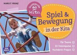 Cover-Bild zu Spiel und Bewegung in der Kita von Franz, Margit