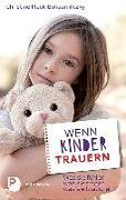 Cover-Bild zu Wenn Kinder trauern von Fleck-Bohaumilithky, Christine