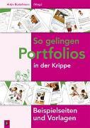 Cover-Bild zu So gelingen Portfolios in der Krippe von Bostelmann, Antje (Hrsg.)