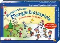 Cover-Bild zu Morgenkreisspiele für Herbst und Winter von Vom Wege, Brigitte