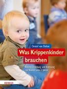Cover-Bild zu Was Krippenkinder brauchen von Dieken, Christel van