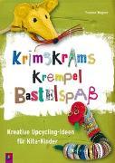 Cover-Bild zu Krimskrams Krempel Bastelspaß von Wagner, Yvonne