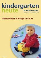 Cover-Bild zu Kleinstkinder in Krippe und KiTa von Dieken, Christel van