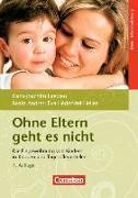 Cover-Bild zu Ohne Eltern geht es nicht von Andres, Beate