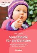 Cover-Bild zu Kinder von 0 bis 3. Praxis. Sprachspiele für die Kleinsten von Walter, Gisela