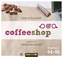 Cover-Bild zu Coffeeshop 1.04-1.06 von Zillgens, Gerlis