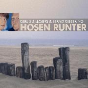Cover-Bild zu Hosen runter - Paarungen, Irrungen, Wirrungen (Audio Download) von Gieseking, Gerlis Zillgens & Bernd