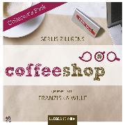 Cover-Bild zu Coffeeshop - Collector's Pack, Folgen 1 - 12 (Audio Download) von Zillgens, Gerlis