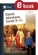 Cover-Bild zu David, Abraham, Sarah und Co (eBook) von Sigg, Stephan