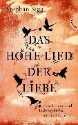 Cover-Bild zu Das Hohe Lied der Liebe (eBook) von Sigg, Stephan
