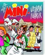 Cover-Bild zu Der Mini-Vatikanführer von Sigg, Stephan
