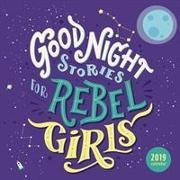 Cover-Bild zu Favilli, Elena: Good Night Stories for Rebel Girls 2019 Wall Calendar