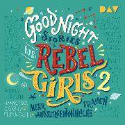 Cover-Bild zu Favilli, Elena: Good Night Stories for Rebel Girls 2 (Audio Download)