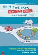 Cover-Bild zu Mit Satzstraßen Schritt für Schritt zum Deutsch-Profi von Schick, Simone