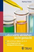 Cover-Bild zu Laborwerte verstehen leicht gemacht von Vieten, Markus