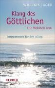 Cover-Bild zu Klang des Göttlichen - Die Weisheit Jesu von Jäger, Willigis