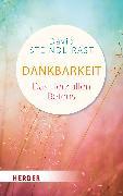 Cover-Bild zu Dankbarkeit von Steindl-Rast, David